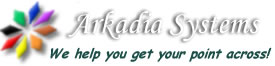 Arkadia Systems - We help you get your point across